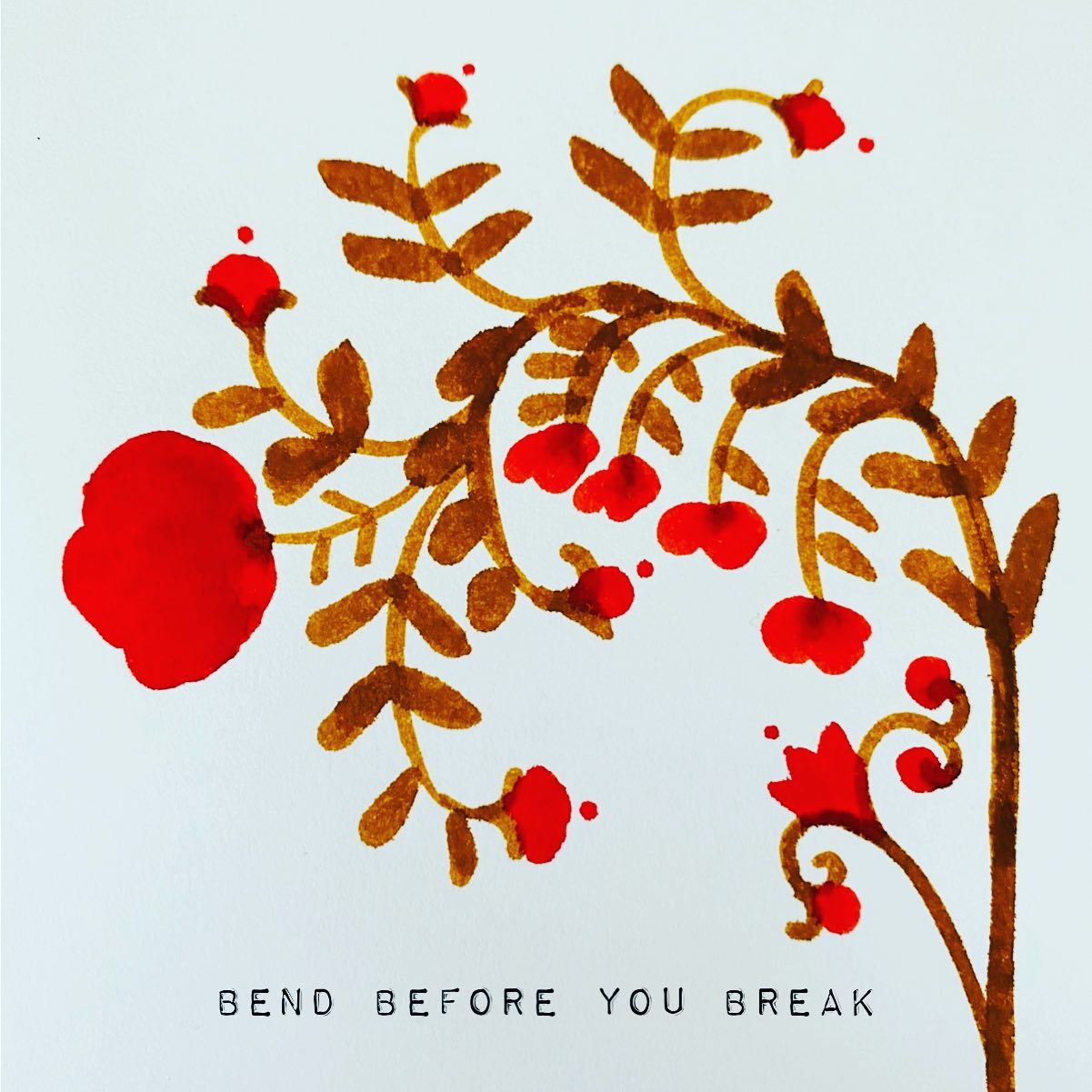 Be like a tree. Be rooted. Be grounded. Bend before you break.