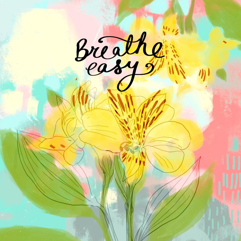 Breathe easy...