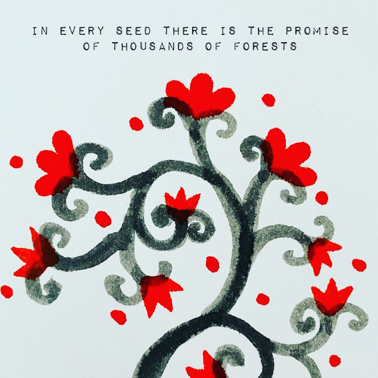 In every seed there is the promise of thousands of forests. ~ Deepak Chopra