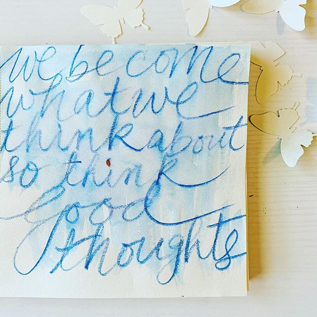 We become whatever we think about...so think good thoughts